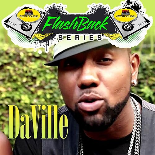 Play & Download Penthouse Flashback Series (Daville) by Da 'Ville | Napster