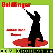 Play & Download Goldfinger (Music Inspired By the Film) by The 007 Orchestra | Napster