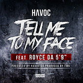 Tell Me to My Face by Havoc