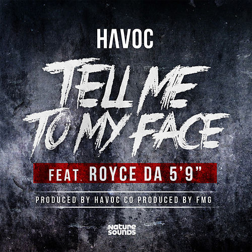 Play & Download Tell Me to My Face by Havoc | Napster