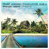 Play & Download Half Moon Festival: Phangan Island - Thailand, Vol.4 by Various Artists | Napster