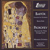 Play & Download Bartók: Concerto For Orchestra, Prokofiev: The Love For Three Oranges by Minnesota Orchestra | Napster