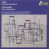 Play & Download Ives: Holidays Symphony, Copland: Dance Symphony by Various Artists | Napster
