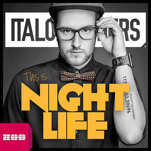 This Is Nightlife by ItaloBrothers