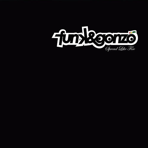 Play & Download Spread Like Fire by Funk | Napster