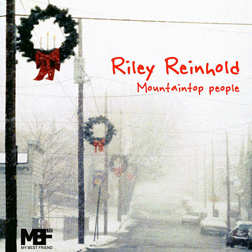 Play & Download Mountaintop people by Riley Reinhold | Napster