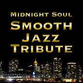 Midnight Soul Smooth Jazz Tribute by Smooth Jazz Allstars