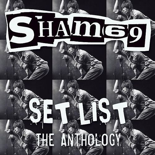 Play & Download Set List the Anthology by Sham 69 | Napster