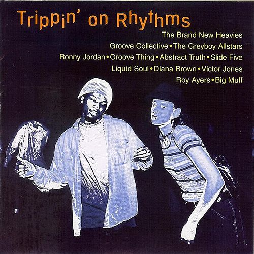 Play & Download Trippin' On Rhythms by Various Artists | Napster