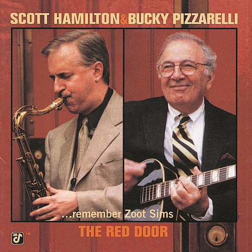 The Red Door...Remember Zoot Sims by Scott Hamilton