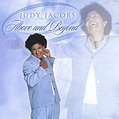 Above and Beyond by Judy Jacobs