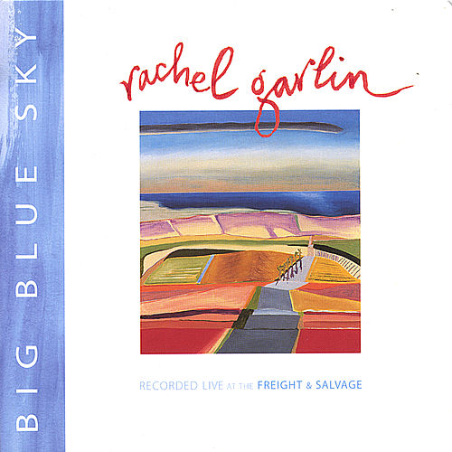 Play & Download Big Blue Sky by Rachel Garlin | Napster