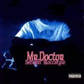 Setripn' Bloccstyle by Mr. Doctor