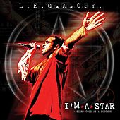 Play & Download I'm A Star by Legacy | Napster