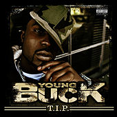 T.I.P. by Young Buck