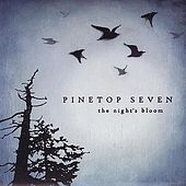 The Night's Bloom by Pinetop Seven