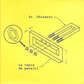 Play & Download La tapia de perejil by Sr. Chinarro | Napster