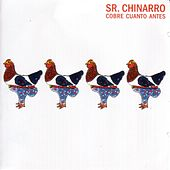 Play & Download Cobre cuanto antes by Sr. Chinarro | Napster