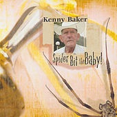 Spider Bit The Baby by Kenny Baker