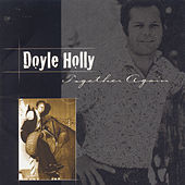 Play & Download Together Again by Doyle Holly | Napster