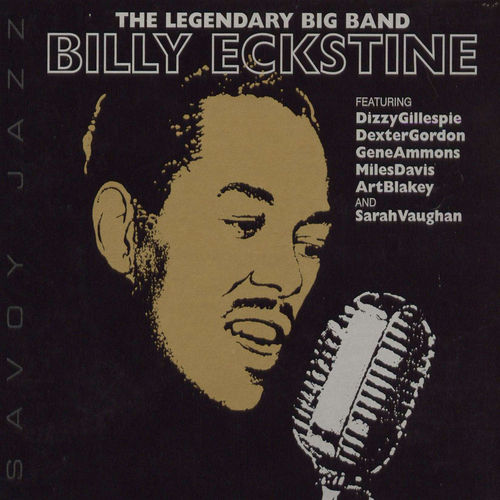 Play & Download The Legendary Big Band by Billy Eckstine | Napster