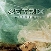Artcore by Astrix