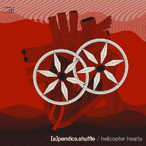 Play & Download Helicopter Hearts by (A)pendics.shuffle | Napster
