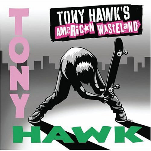Play & Download Tony Hawk's American Wasteland Soundtrack by Various Artists | Napster