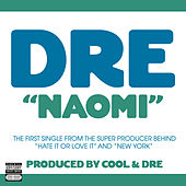 Naomi by Dre (from Cool & Dre)