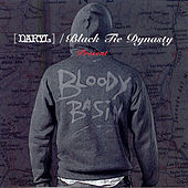 Play & Download Bloody Basin by [daryl] / Black Tie Dynasty | Napster