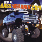 Best of Bassmekanik.com (The Ultimate Edition) by Various Artists