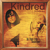 Play & Download In This Life Together by Kindred The Family Soul | Napster