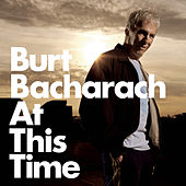 Play & Download At This Time by Burt Bacharach | Napster
