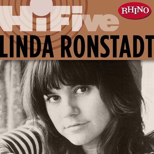 Play & Download Rhino Hi-Five: Linda Ronstadt by Linda Ronstadt | Napster