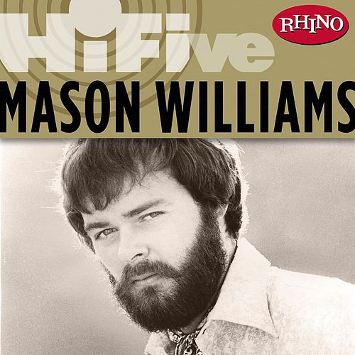 Rhino Hi-Five: Mason Williams by Mason Williams