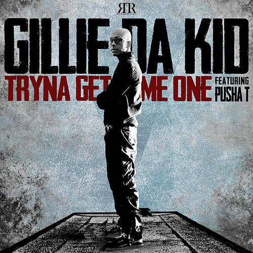 Play & Download Tryna Get Me One by Gillie Da Kid | Napster