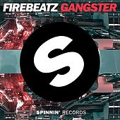 Gangster by Firebeatz