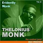 Play & Download Evidently Monk (Vol. 2) by Thelonious Monk | Napster