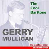 The Cool Baritone by Gerry Mulligan