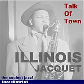 Play & Download Illinois Jacquet by Illinois Jacquet | Napster