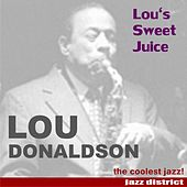 Play & Download Lou's Sweet Juice by Lou Donaldson | Napster