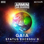 Play & Download Status Excessu D (The Official A State Of Trance 500 Anthem) by Armin Van Buuren | Napster