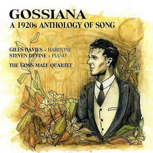 Play & Download Gossiana: A 1920's Anthology of Song by Giles Davies | Napster