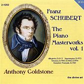 Schubert, F.: The Piano Masterworks, Vol. 1 by Anthony Goldstone