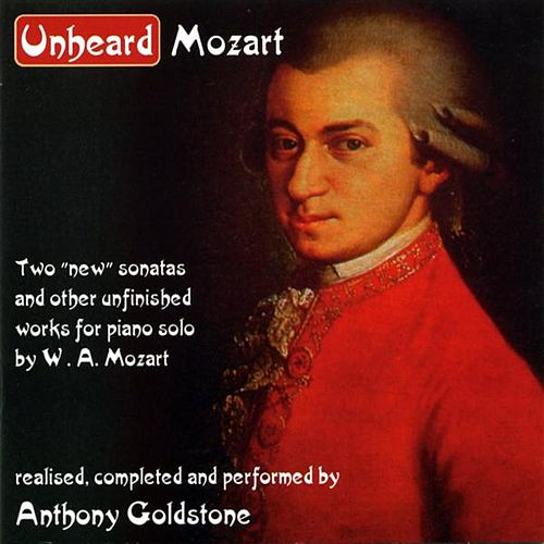 Play & Download Unheard Mozart by Anthony Goldstone | Napster
