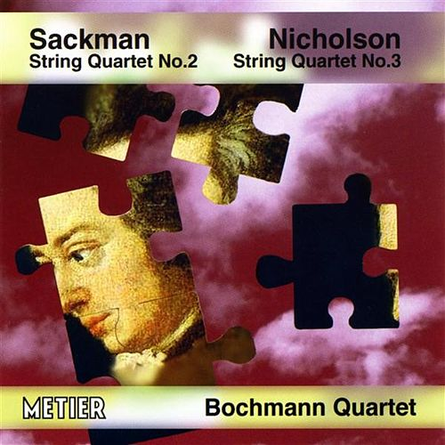 Play & Download Bochmann String Quartet: Sackman / Nicholson by Bochmann String Quartet | Napster