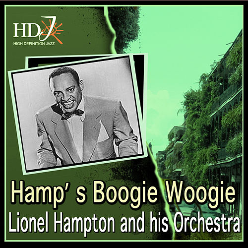 Play & Download Hamp' S Boogie Woogie by Lionel Hampton | Napster
