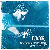 Play & Download Doorways of My Mind (Live at the Nsc) by Lior | Napster