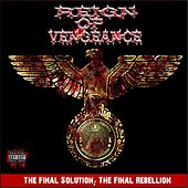 Play & Download The Final Solution ; the Final Rebellion by Reign of Vengeance | Napster