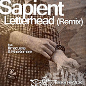 Play & Download Letterhead (Remix) [feat. Illmaculate & Macklemore] by sapient | Napster